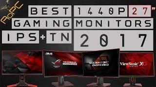 Best 1440p Gaming Monitors 2017 : 144hz/165hz 27