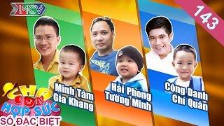 CHA CON HỢP SỨC  Tập 143 FULL  Nguyễn Hải Phong - Vũ Minh Tâm - Bùi Công Danh hội ngộ tại Ninh Thuận