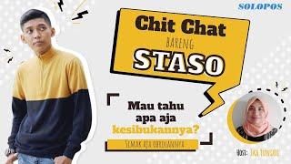 Chit Chat Bareng Staso
