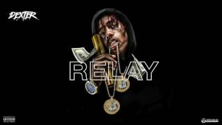 famous-dex-relay-official-exclusive-audio.jpg