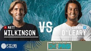 Matt Wilkinson vs. Connor O'Leary - FINAL - Outerknown Fiji Pro 2017