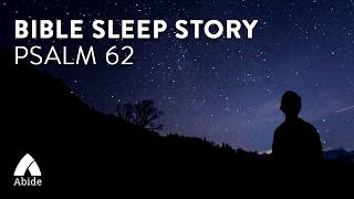 Guided Meditation for Sleep on Psalms 62: My Soul Finds Rest