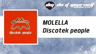 MOLELLA - Discotek people [Official]