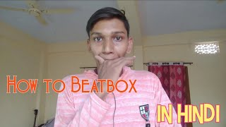 Beatboxing Tutorials for beginners in Hindi | (Teaser)