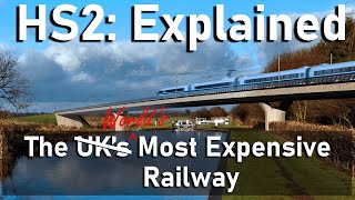 HS2 Explained: The World's MOST Expensive Railway