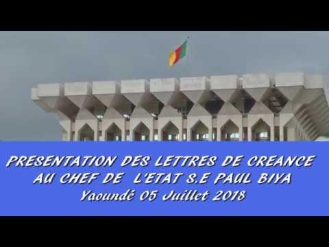 Présentation des Lettres de créance des nouveaux Ambassadeurs accrédités au Cameroun - 05.07.2018