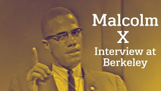 Malcolm X - Interview At Berkeley (1963)