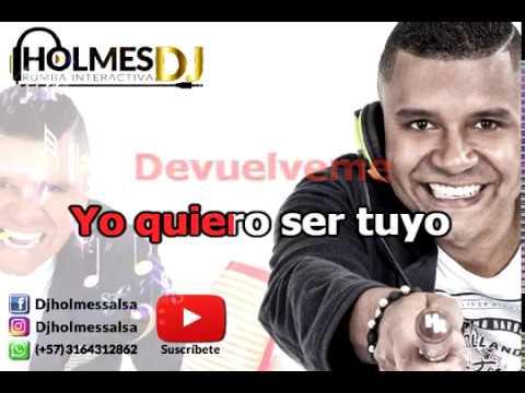 Devuelveme / Willie Gonzalez / Video Liryc letra / Holmes DJ