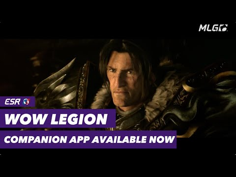 World of Warcraft Launches Legion Companion App