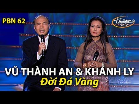 Khánh Ly & Vũ Thành An - Đời Đá Vàng (Vũ Thành An) PBN 62