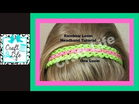 Craft Life ~ Rainbow Loom Headband ~ Full Triple Single Bracelet One Loom Tutorial