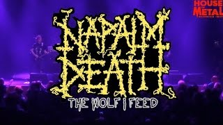 NAPALM DEATH - THE WOLF I FEED (HOUSE OF METAL 2014)
