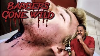 CRAZY BARBERS GONE WILD REACTION