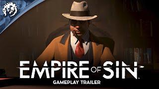 Empire of Sin | Gameplay Trailer