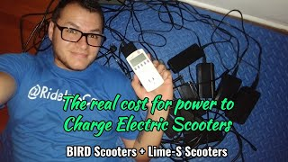 The REAL Cost for Power to Charge Electric Scooters - Bird and Lime-S - RideIntoCash