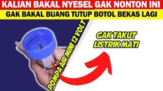 Cara membuat pompa air mini dari tutup botol bekas