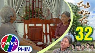 THVL | Tình mẫu tử - Tập 32[1]: Ông Hai hỏi ý kiến bà Sáu về chuyện mình muốn gả Đài cho Tùng