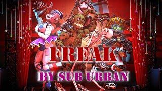 [SFM/FNaF] Freak - Sub Urban (late 20k special)