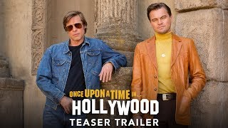 ONCE UPON A TIME… IN HOLLYWOOD - Teaser Trailer - Ab 15.8.19 im Kino! HD