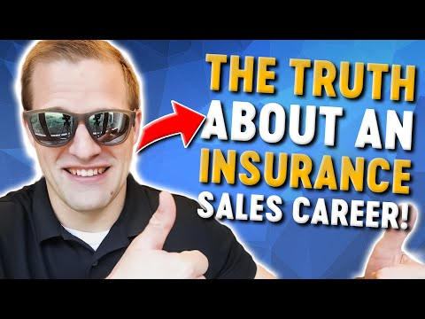 Insurance Sales Career - The TRUTH!