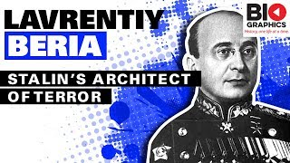 Lavrentiy Beria: Stalin's Architect of Terror