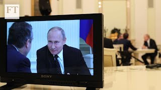 Vladimir Putin interviewed by the Financial Times   FT