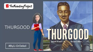 Thurgood - children's book read aloud - The Reading Project