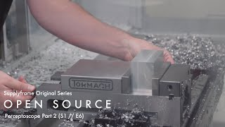 Open Source: Augmented Reality exposing the hidden past Pt. 2 (Supplyframe Original Series)