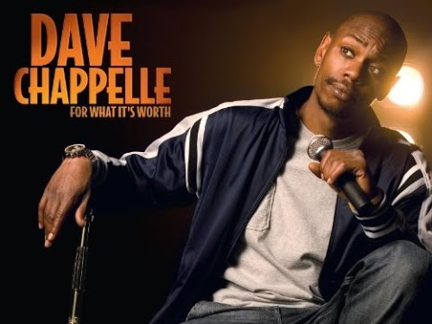 Dave Chappelle **For What It's Worth** - YouTube