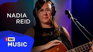 Nadia Reid - 'Oh Canada' live at RNZ