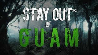 """Stay Out of Guam"" 