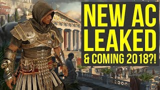 New Assassin's Creed Game LEAKED with 2018 Release Date?! (Assassin's Creed 2018)
