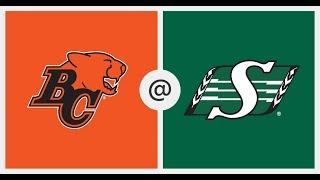 B.C Lions vs Saskatchewan Roughriders CFL Week 6 Game Recap 2019