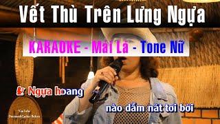 Karaoke Vết Thù Trên Lưng Ngựa Hoang | Tone Nữ Beat Chuẩn | Guitar Bolero Mái Lá | STYLE 1985