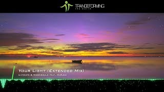 Ultimate & Moonsouls feat. Marjan - Your Light (Extended Mix) [Lyric Video] [Infrasonic Pure]