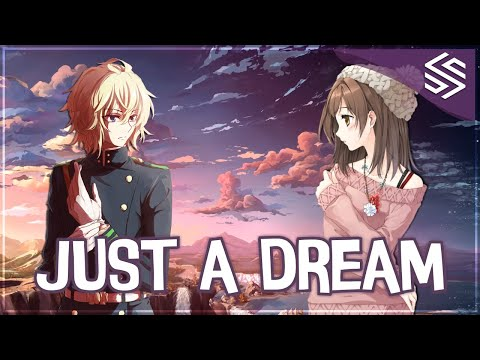 Nightcore - Just A Dream (Switching Vocals) - (Lyrics)