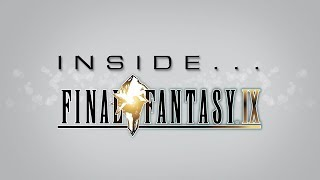 Inside...Final Fantasy IX