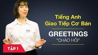 Bài 1 Greetings - Chào hỏi