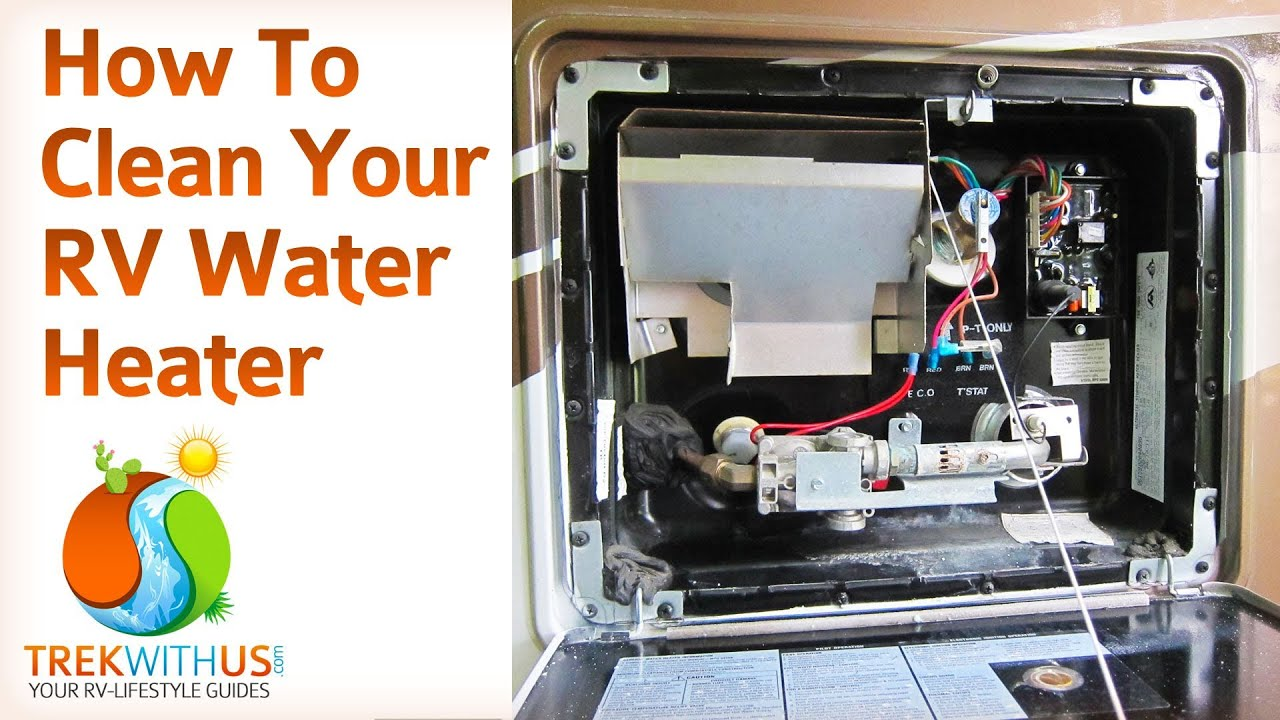 How To Clean & Maintain Your RV Water Heater - YouTube