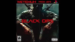 WETEMUH - BLACK OPS (PROD. BY BEAT BY JEFF)