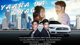 Yaara Da Swag – Preet Verma – Sachin Jangra Video HD