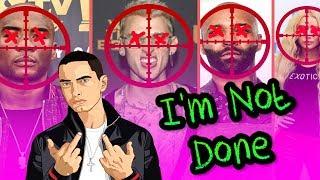 Denace - I'm Not Done (EMINEM MGK Diss Response) Ft. Dispencery7