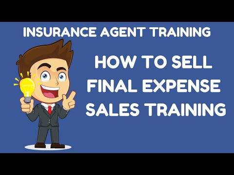 How to Sell Final Expense Insurance Sales Training- Leads-Opportunities