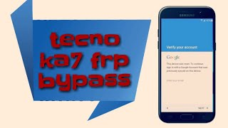 Remove & Bypass Frp on Tecno Spark 2 KA7 (with Android Go Edition
