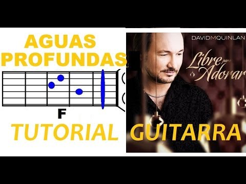 Baixar (111) AGUAS PROFUNDAS - David Quinlan (Tutorial Guitarra)