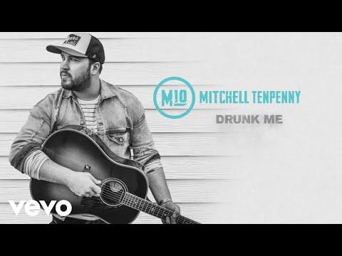 Mitchell Tenpenny - Drunk Me (Audio)