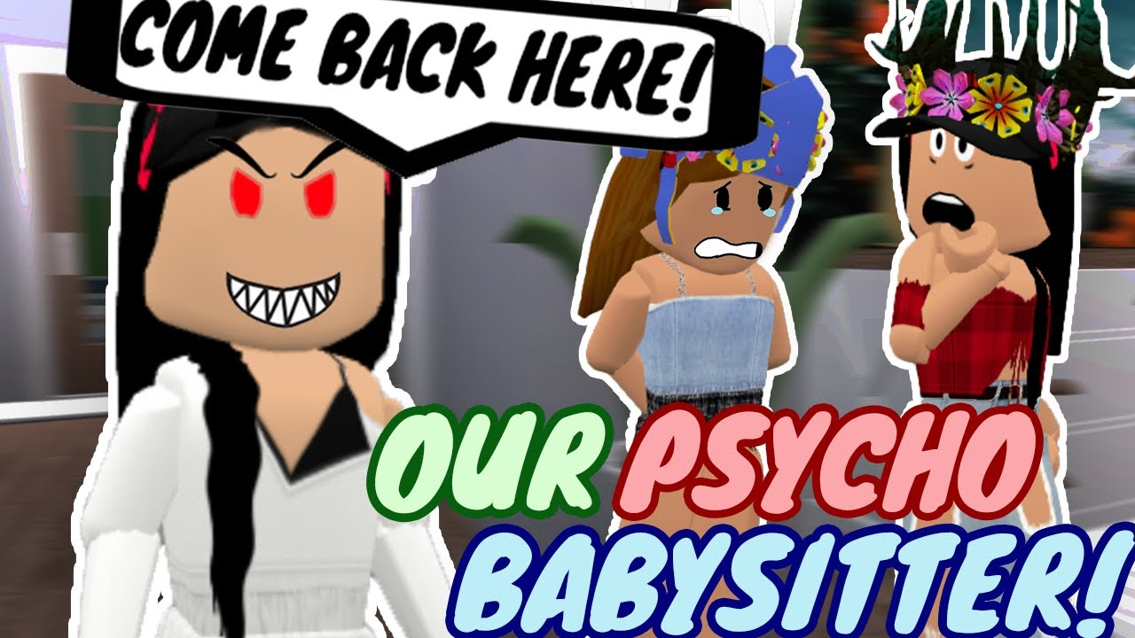 OUR BABYSITTER IS A PSYCHO!! (FUNNY ROBLOX ROLEPLAY!)