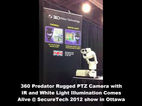 360 PREDATOR Rugged PTZ Camera Comes Alive @ SecureTech Show