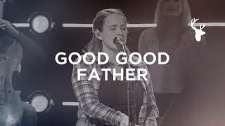 Good Good Father (Acoustic) - Lydia Shaw | Bethel Music Worship