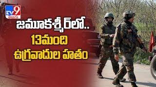 Jammu and Kashmir : 13 terrorists killed along LoC in Mend..